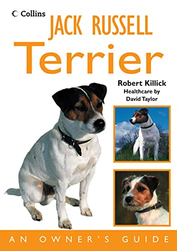 Jack Russell Terrier: An Owner's Guide by Robert Killick