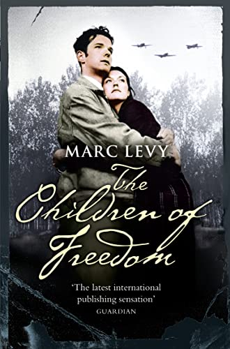 The Children of Freedom By Marc Levy