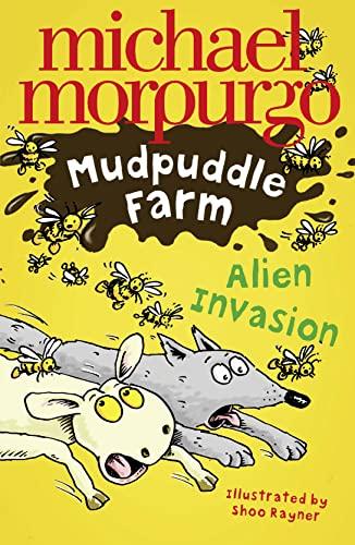 Alien Invasion by Michael Morpurgo, M.B.E.
