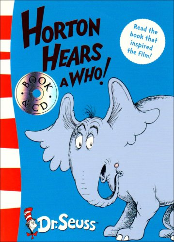 """Horton Hears a Who"" By Dr. Seuss"