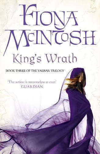 The King's Wrath: Book Three of the Valisar Trilogy by Fiona McIntosh