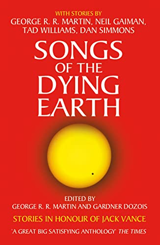 Songs of the Dying Earth by George R. R. Martin