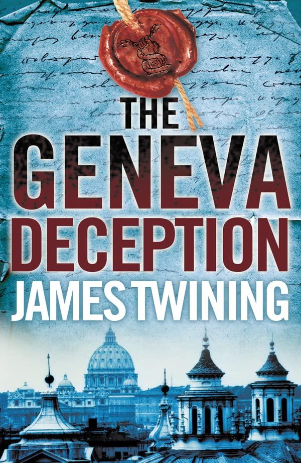 The Geneva Deception By James Twining