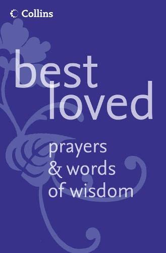Best Loved Prayers and Words of Wisdom By Martin Manser