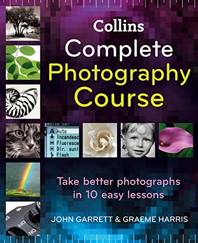 Complete Photography Course By John Garrett