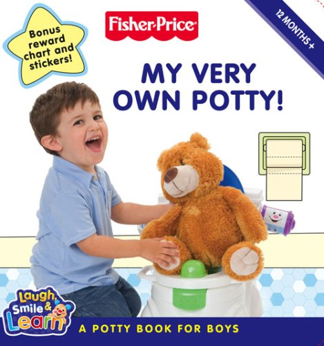 Fisher-Price Laugh, Smile and Learn – My Very Own Potty!: A potty book for boys by Unknown Author