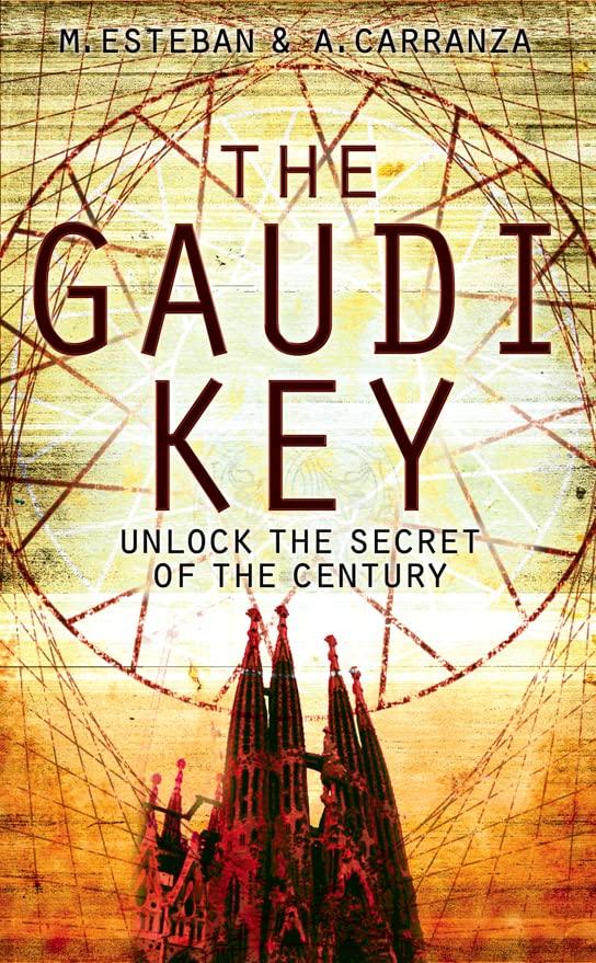 The Gaudi Key By Esteban Martin