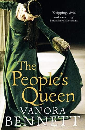 The People's Queen By Vanora Bennett