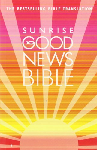 Sunrise Good News Bible By Collins BR
