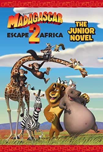 """""""Madagascar: Escape 2 Africa"""" - The Junior Novel"""