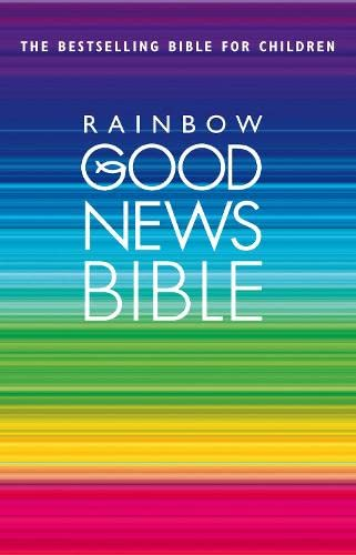 Rainbow Good News Bible By Bible Stories