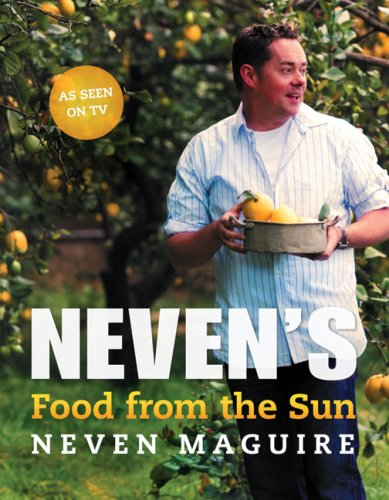 Food from the Sun By Neven Maguire