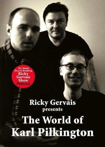 The World of Karl Pilkington By Karl Pilkington