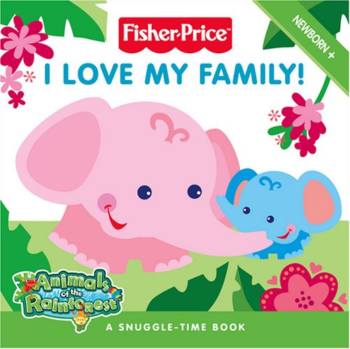 I Love My Family By Claire Kinkaid