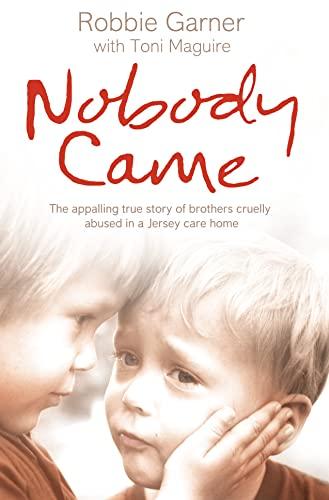 Nobody Came By Robbie Garner