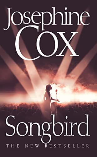 Songbird By Josephine Cox