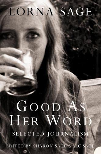 Good as her Word By Lorna Sage