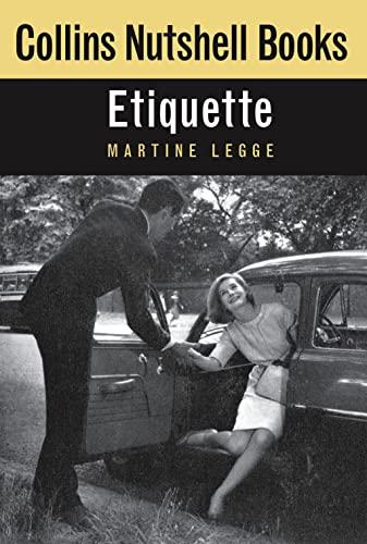 Etiquette (Collins Nutshell Books) By Martine Legge