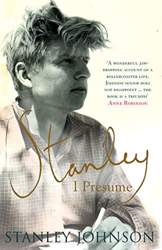 Stanley I Presume? By Stanley Johnson