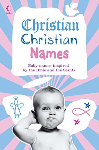Christian Christian Names By Martin Manser
