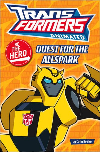 """Transformers"" Animated - Be the Hero: Quest for the Allspark"