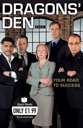 Dragons' Den: Your Road to Success (Quick Reads) By Duncan Bannatyne