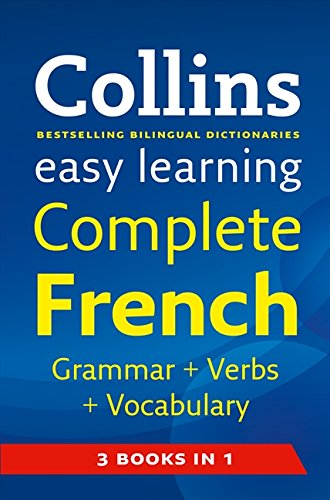 Collins Easy Learning Complete French Grammar, Verbs and Vocabulary By Collins Dictionaries