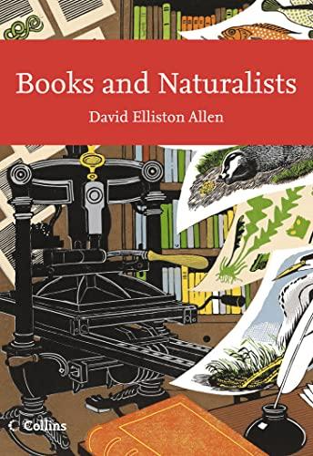 Books and Naturalists By David Elliston Allen