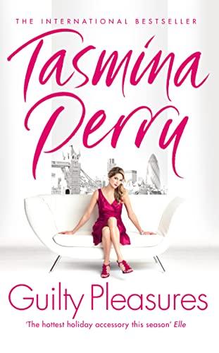 Guilty Pleasures By Tasmina Perry