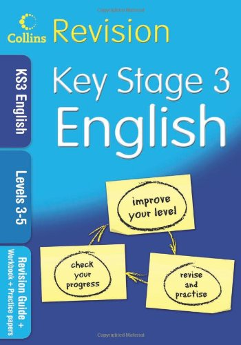 KS3 English L3-5: Revision Guide + Workbook + Practice Papers by
