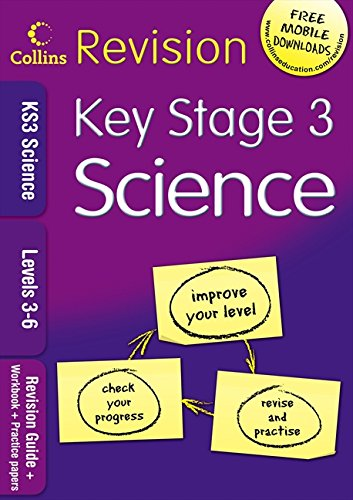 KS3 Science L3-6: Revision Guide + Workbook + Practice Papers by