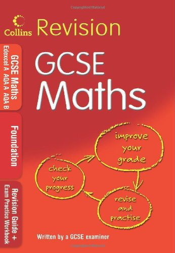 GCSE Maths: Foundation: Revision Guide + Exam Practice Workbook by
