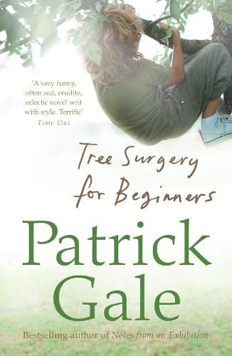 Tree Surgery for Beginners By Patrick Gale