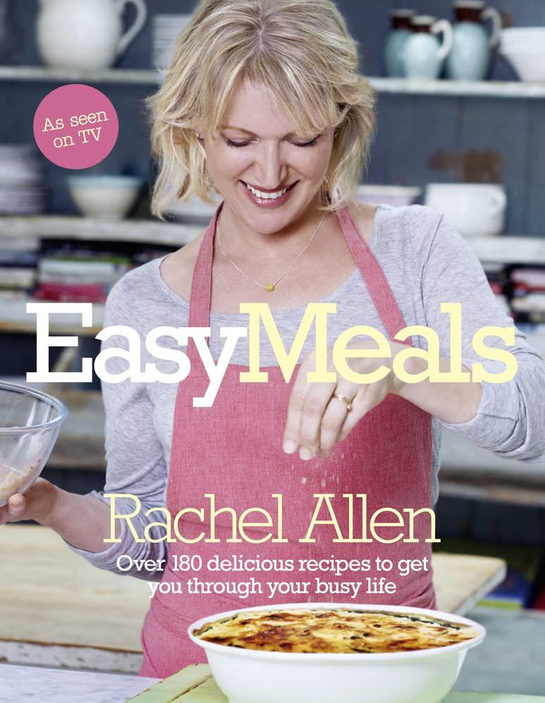 Easy Meals By Rachel Allen