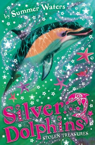 Silver Dolphins (3) Stolen Treasures By Summer Waters