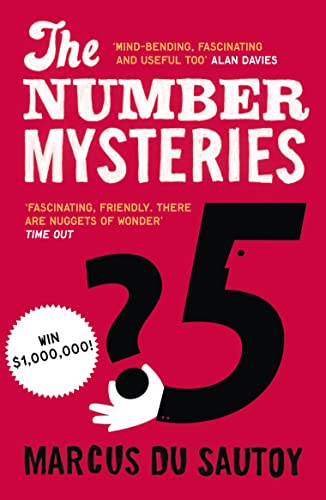 The Number Mysteries: A Mathematical Odyssey Through Everyday Life by Marcus du Sautoy