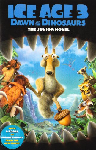 """""""Ice Age 3"""" - Dawn of the Dinosaurs By Susan Korman"""