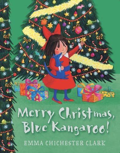Merry Christmas, Blue Kangaroo by Emma Chichester Clark