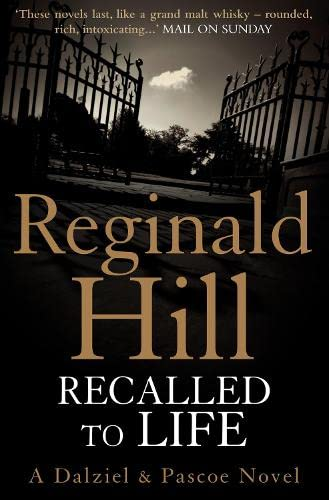 Recalled to Life By Reginald Hill