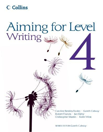Aiming for Level 4 Writing: Student Book: Student Book by Christopher Martin