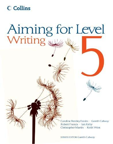 Aiming for Level 5 Writing: Student Book by Christopher Martin