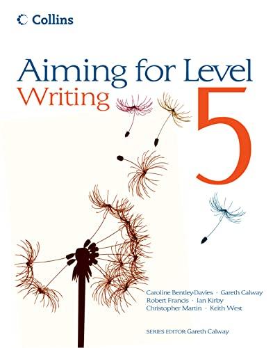 Level 5 Writing By Caroline Bentley-Davies