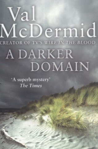 A Darker Domain (Detective Karen Pirie, Book 2) By Val McDermid
