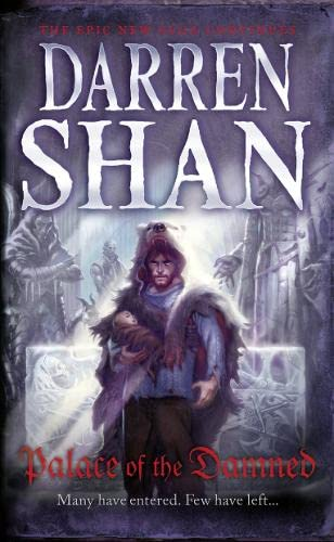 Palace of the Damned By Darren Shan