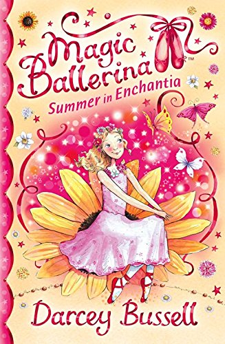 Summer in Enchantia by Darcey Bussell