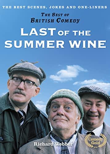 Last of the Summer Wine by Richard Webber