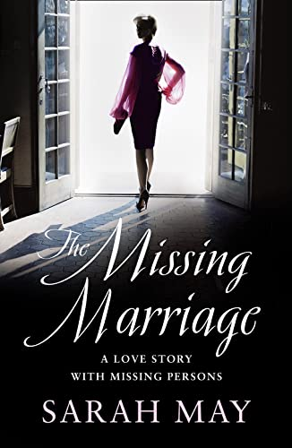The Missing Marriage By Sarah May