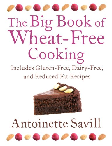 The Big Book of Wheat-Free Cooking By Antoinette Savill