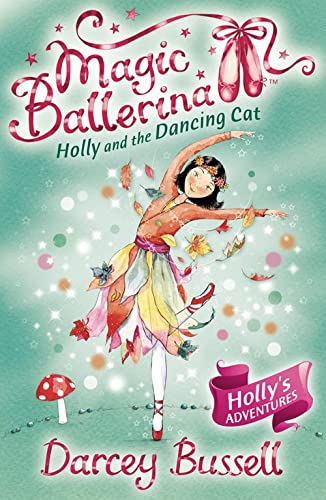 Holly and the Dancing Cat By Darcey Bussell