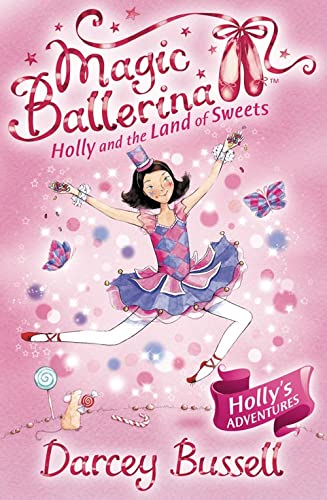 Holly and the Land of Sweets by Darcey Bussell